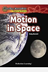 Motion in Space (Reading Essentials Exploring Science) Library Binding