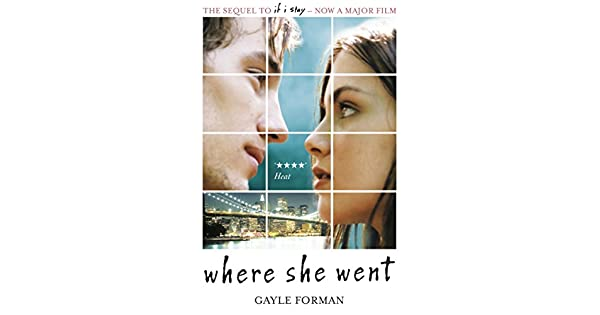 Where she went if i stay ebook gayle forman amazon kindle where she went if i stay ebook gayle forman amazon kindle store fandeluxe Image collections
