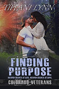 Finding Purpose (Colorado Veterans Book 1) by [Lynn, Tiffani]