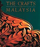 Crafts of Malaysia, Datohaji S. Othman, 9813018070
