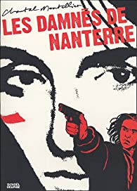 Les damnés de Nanterre par Chantal Montellier