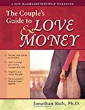 The Couple's Guide to Love and Money (New Harbinger Self-Help Workbook)