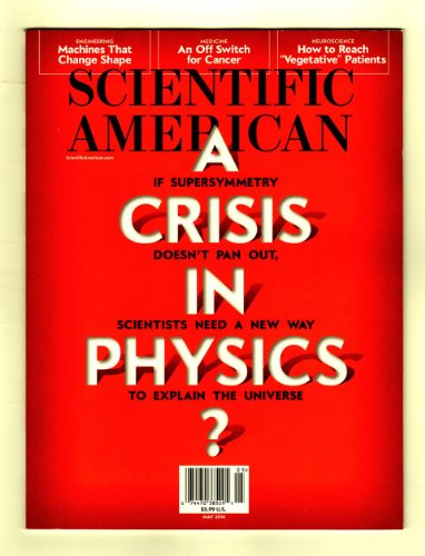 Scientific American / May, 2014. Supersymmetry and the Crisis in Physics; Cancer's Off Switch; Fossil GPS; Is Anybody In There?; Shape-Shifting Things to Come; The Great Coral Grief; The Oracle (Srinivasa Ramanujan)