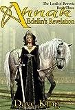 Ahnak: Edelin's Revelation (The Land of Betrovia Book 3)