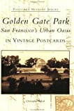 Golden Gate Park, Christopher Pollock, 0738528536