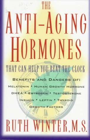 51NJRS0ACXL - The Anti-Aging Hormones: That Can Help You Beat the Clock