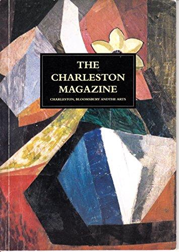 The Charleston Magazine: Charleston, Bloomsbury and the Arts Issue 12 Autumn/Winter 1995