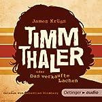 Timm Thaler oder das verkaufte Lachen | James Krüss