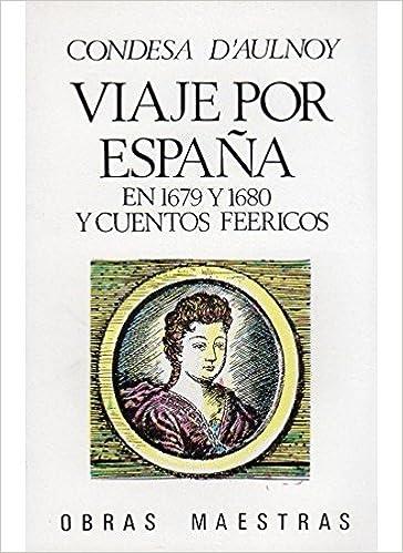 249. VIAJE POR ESPAÑA EN 1679, 2 VOLS. LITERATURA-OBRAS MAESTRAS ...
