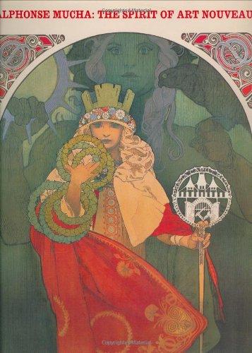 Alphonse Mucha - Alphonse Mucha: The Spirit of Art Nouveau