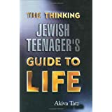 Thinking Jewish Teenager's Guide to Life