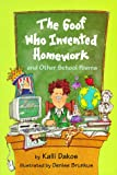 The Goof Who Invented Homework, Kalli Dakos, 0803719272