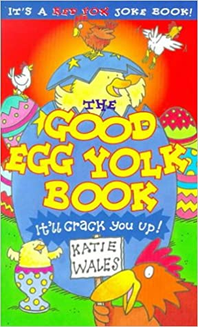 The Good Egg Yolk Book
