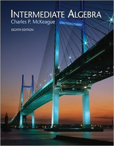 Intermediate algebra eighth edition charles p mckeague intermediate algebra eighth edition 8th edition by charles p mckeague fandeluxe Choice Image