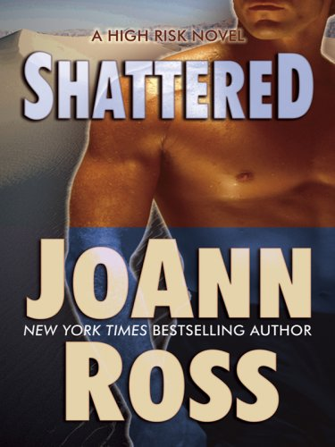 Download Shattered: A High Risk Novel (Thorndike Press Large Print Romance Series) ebook