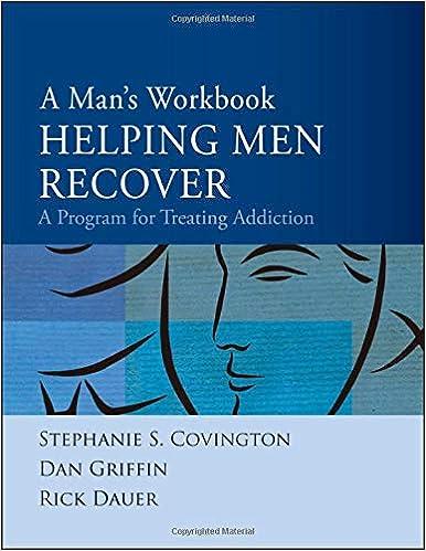 a mans workbook a program for treating addiction