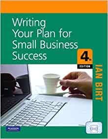 Writing Your Plan for Small Business Success: Ian Birt