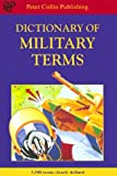 Dictionary of Military Terms, Richard Bowyer, 1901659240