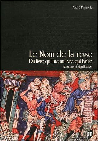 Le Nom De La Rose Du Livre Qui Tue Au Livre Qui Brule