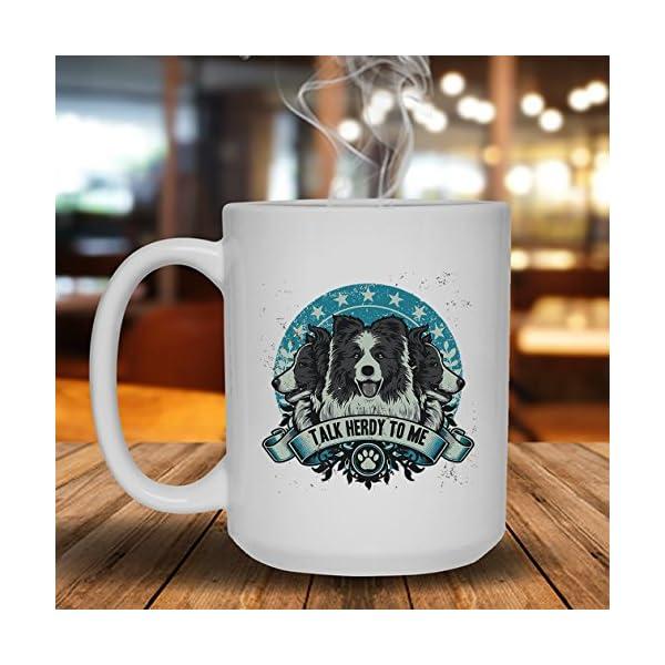 Talk Herdy To Border Collie Mug, Ceramic Mug, White Cup 15 oz 2