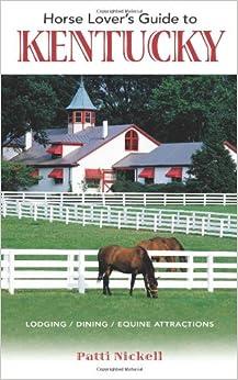 Book Horse Lover's Guide to Kentucky