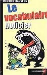 Le vocabulaire policier par Rajsfus