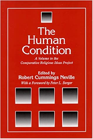 Gratis Kindle downloads bøger The Human Condition: A Volume in the Comparative Religious Ideas Project PDB