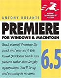 Premiere 6. 5 for Windows and Macintosh, Antony Bolante, 0321130081