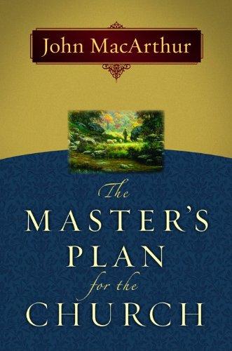 [D.o.w.n.l.o.a.d] The Master's Plan for the Church [Z.I.P]