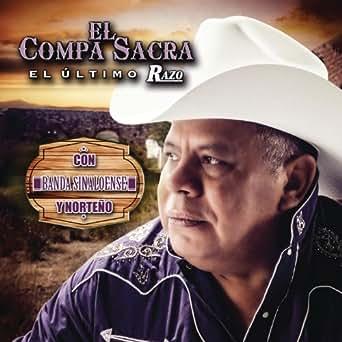 El Compa Sacra Y El Guacho by El Ultimo Razo feat  El Guacho