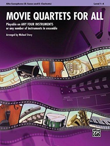 Movie Quartets for All: E-flat Alto Saxophone, E-flat Clarinet (Instrumental Ensembles for All)