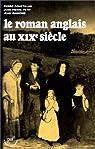 Le roman anglais au XIXe  siècle par Coustillas