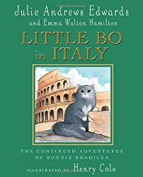 Little Bo in Italy: The Continued Adventures of Bonnie Boadicea (Julie Andrews Collection)