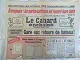 img - for Le canard encha n , 21 ao t 1985: l gare aux retours de bateau!, green peace, les marins barbouzes, interpol recherches.. etc book / textbook / text book