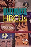 The Ultimate Resource Guide to Our HBCUs, , 0983073104