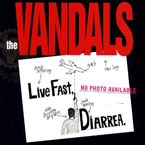 Live Fast Diarrhea LP Vandals