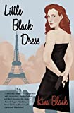 Little Black Dress (The LBD Project Book 1)