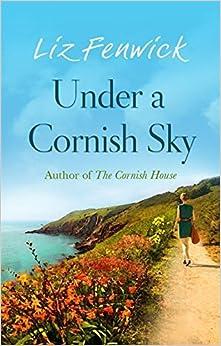 Book Under a Cornish Sky by Liz Fenwick (2015-05-07)
