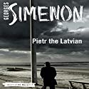 Pietr the Latvian: Inspector Maigret, Book 1 Audiobook by Georges Simenon, David Bellos (translator) Narrated by Gareth Armstrong
