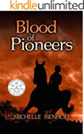 Blood of Pioneers (Divided Decade Collection Book 2)