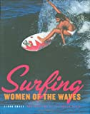img - for Surfing: Women of the Waves book / textbook / text book