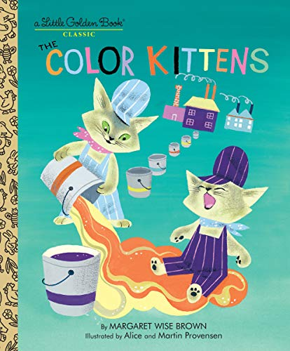 The Color Kittens (A Little Golden - Children Brown Little Books