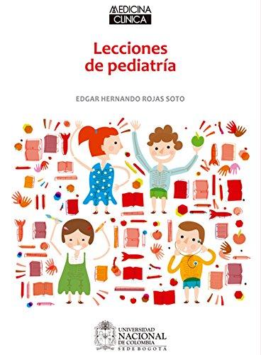 Descargar Libro Lecciones De Pediatría Edgar Hernando Rojas Soto