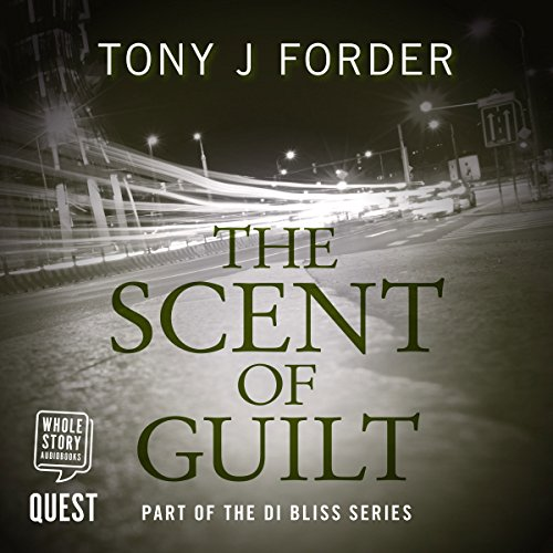 The Scent of Guilt: DI Bliss, Book - Scents 2