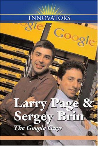 Larry Page and Sergey Brin: The Google Guys (Innovators) PDF
