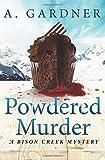 Powdered Murder (Bison Creek Mystery Series)