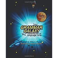 Grammar Galaxy: Nebula: Adventures in Language Arts: 1