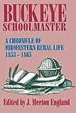 Buckeye Schoolmaster, J. Merton England, 0879726962