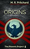 Origins (The Phoenix Project Book 5)