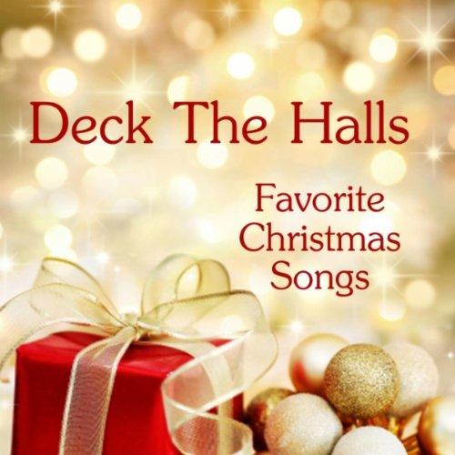 Amazon.com: Deck the Halls: Favorite Christmas Songs: MP3 Downloads